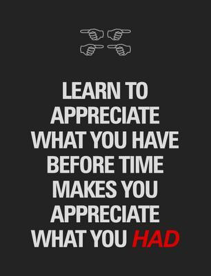 what you have