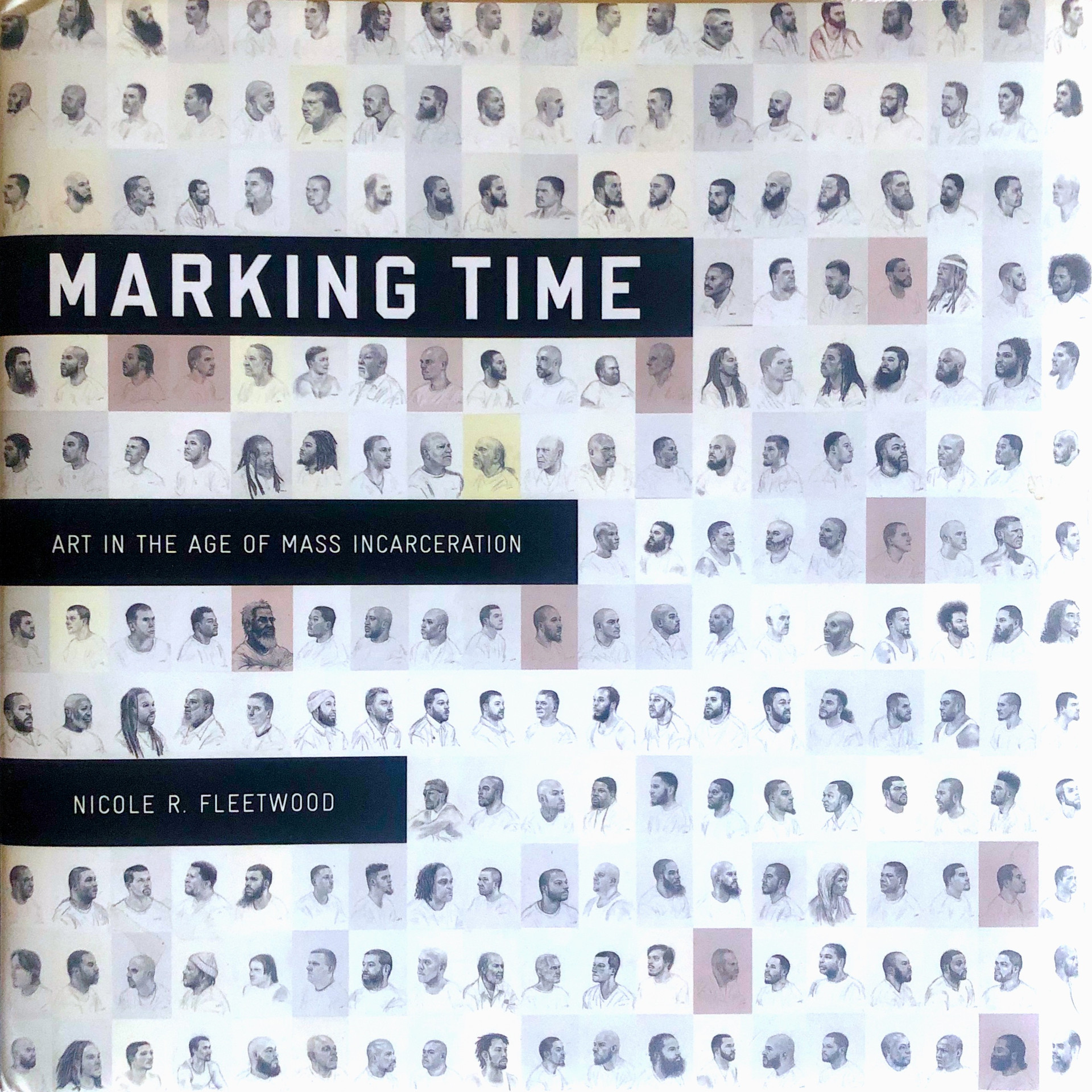 Harvard Press_Marking Time: Art in the Age of Mass Incarceration