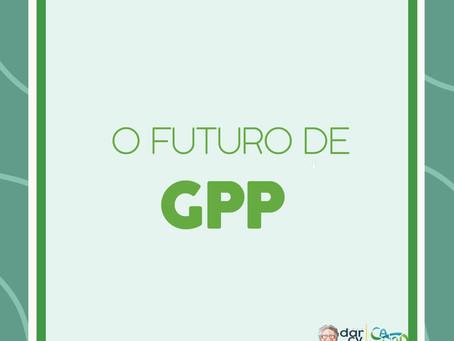 O futuro de GPP ! Semana do Aniversário de GPP, 11 anos. Encerramento