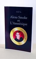 Roman fantastique Alexa Smoke et l'Amnésique