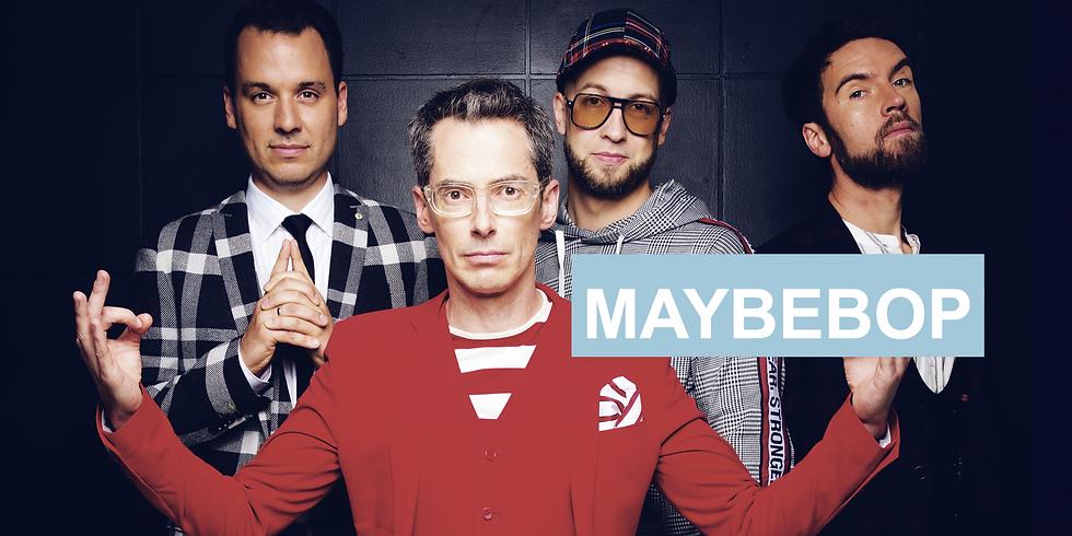 """Maybebop - """"ziel:los!"""" - Nachholtermin vom 23.04.2021"""