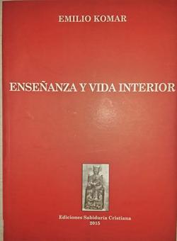 Enseñanza y vida interior, 2015