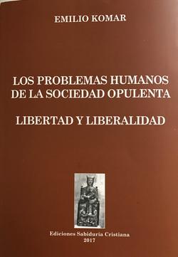 Los problemas humanos de la Sociedad Opulenta
