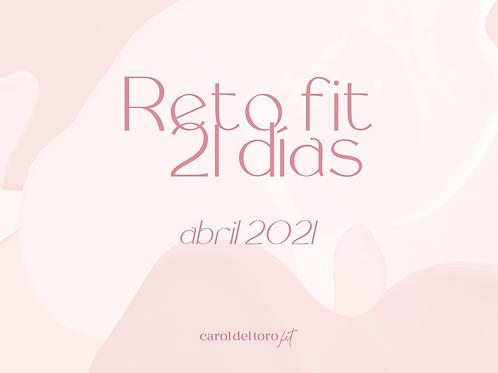 Reto Fit 21 días - Abril 2021