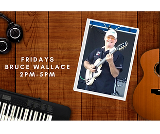 Fridays Bruce Wallace 2pm-5pm.png