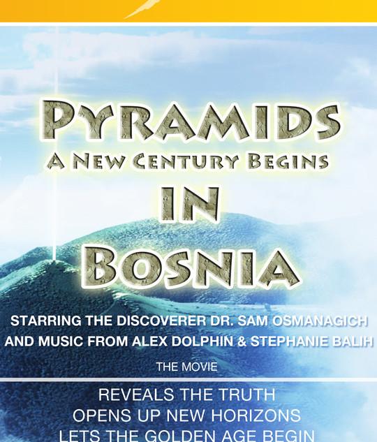 PYRAMIDS IN BOSNIA - A New Century Begin