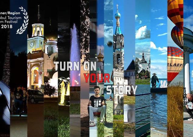 Turn On Your Story  Yaroslavl Region.jpg