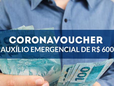 """Auxílio emergencial de R$ 600 – """"Coronavoucher"""""""