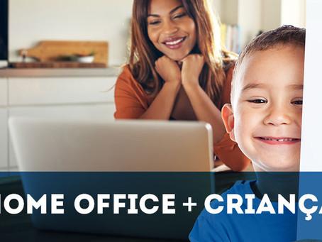 Coronavírus – Home office com crianças: dicas para trabalhar em casa com seus filhos