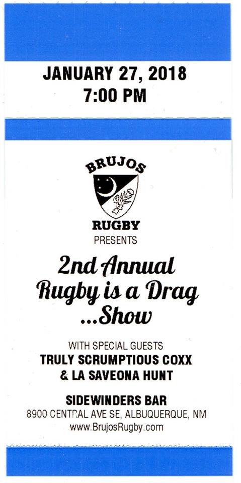 Tickets to the 2nd Annual Rugby is a Drag on Sale Now, Brujos 2018 Spring Schedule and more.