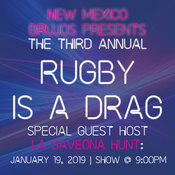 Rugby is a Drag returns for a third year on January 19th!
