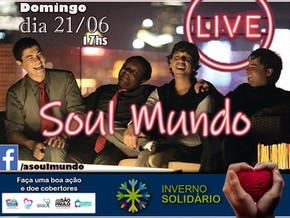Banda Soul Mundo realizou Live em prol do município de Brotas pelo programa Inverno Solidário