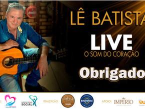 Cantor Lê Batista realizou Live solidária em prol ao Fundo Social de Brotas