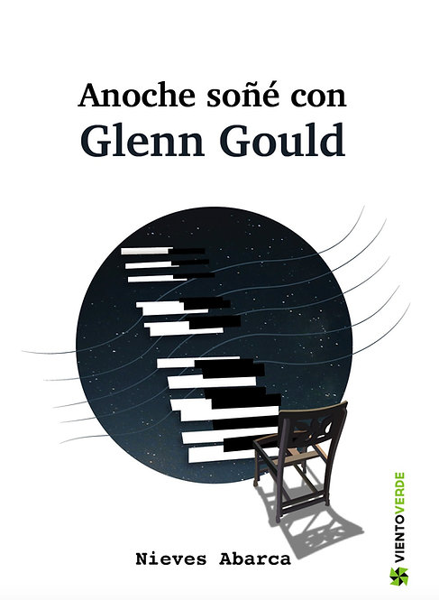 Anoche soñé con Glenn Gould