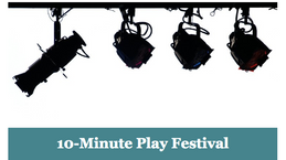 10-Minute Play Festival Update!