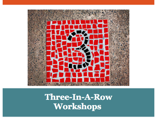Our Three-In-A-Row Workshops are back!
