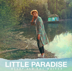 Henry And The Waiter - Little Paradise