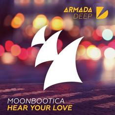 Moonbootica - Hear Your Love