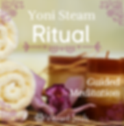 Yoni+Steam+Ritual+Guided+Meditation.png