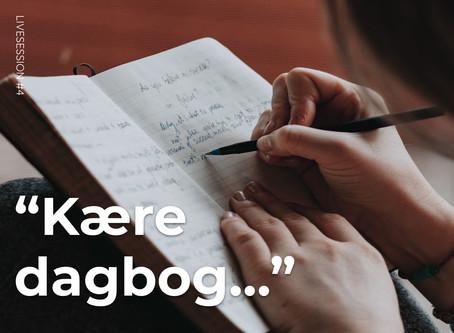 """Næste livesession: """"Kære dagbog..."""""""