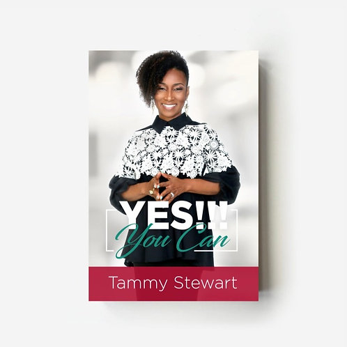 """Yes You Can""-Tammy Stewart"