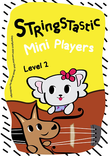 Stringstastic Mini Players Level 2