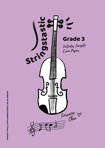 Stringstastic Theory Grade 3