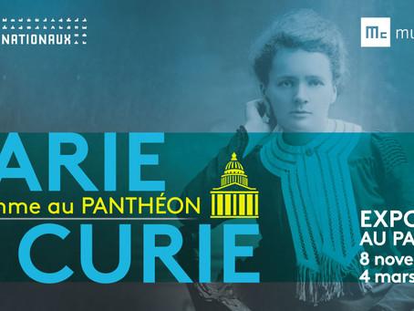Rendez-vous au Panthéon du 8 novembre 2017 au 4 mars 2018 pour l'exposition consacrée à Marie Curie