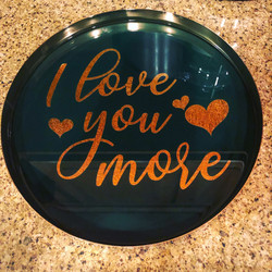Love You More Resin Tray