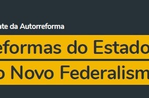 PSB discute as Reformas do Estado e o Novo Federalismo no 5º debate da Autorreforma na segunda-feira