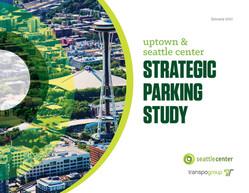 Uptown & Seattle Center Strategic Parking Study