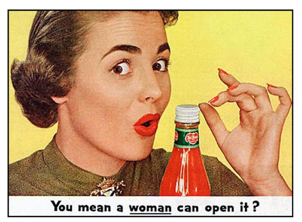 """50's advice """"You mean a woman can open it?"""""""