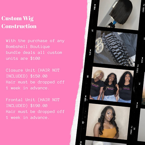 Custom Wig Construction Deposit