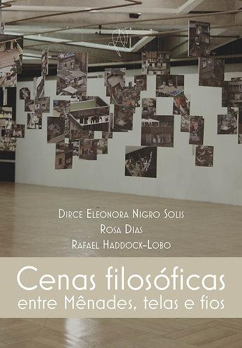 [eBook] Cenas filosóficas entre Mênades, telas e fios