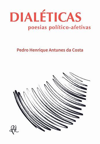 Dialéticas: poesias político-afetivas