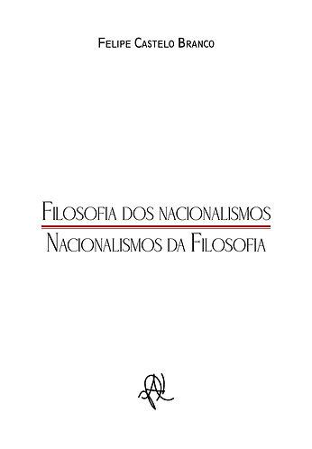 [eBook] Filosofia dos Nacionalismos. Nacionalismos da Filosofia