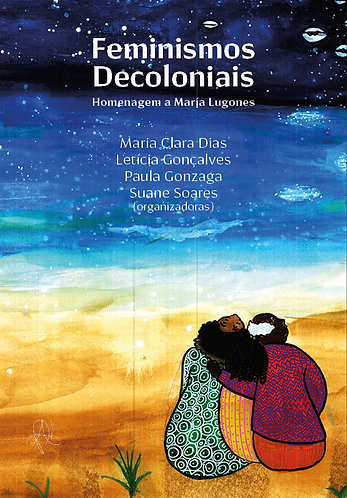 [eBook] Feminismos decoloniais: homenagem a Maria Lugones