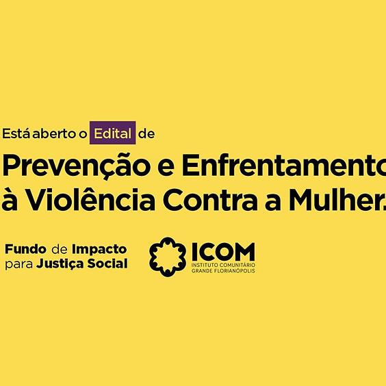 Edital de Prevenção e Enfrentamento à Violência Contra a Mulhere