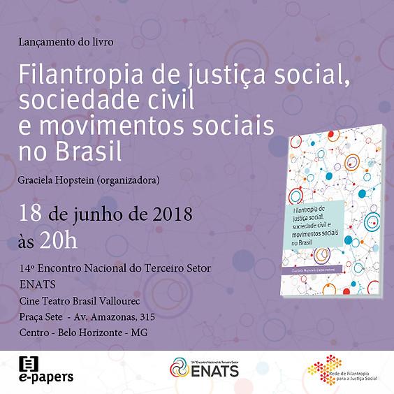 Lançamento do livro Filantropia de justiça social, sociedade civil e movimentos sociais do Brasil