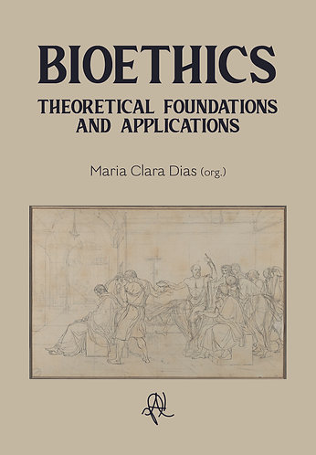 [eBook] Bioethics: theoretical foundations and applications
