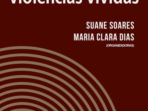 """""""Diversas, mas não dispersas"""": mulheres, violências vividas, novas subjetividades e justiça"""