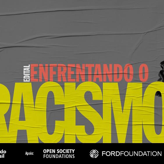 Edital Enfrentando o Racismo a Partir da Base