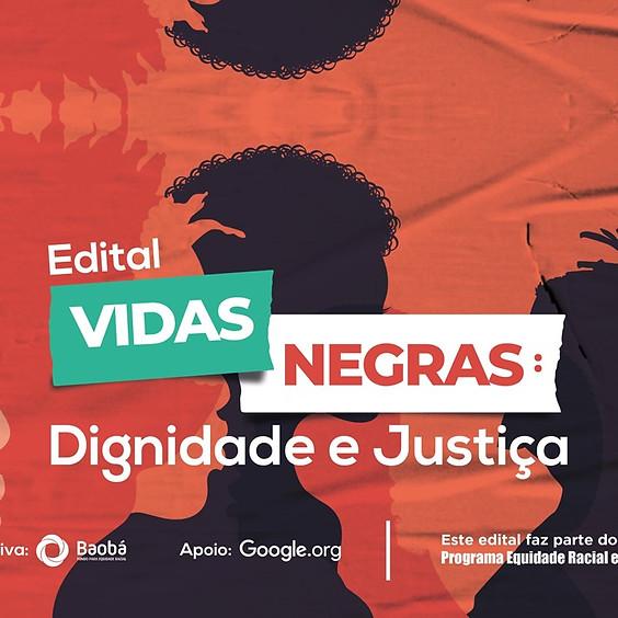 Edital Vidas Negras: Dignidade e Justiça