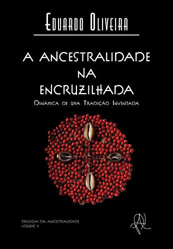 Volume 2 - A ancestralidade na encruzilhada