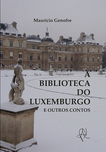 [eBook] A biblioteca do Luxemburgo e outros contos