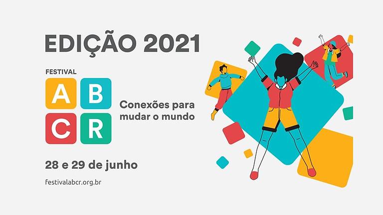 Festival ABCR - Conexões para mudar o mundo