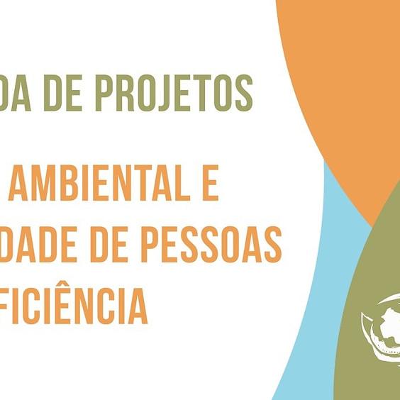 Chamada de projetos: Justiça ambiental e a realidade de pessoas com deficiência