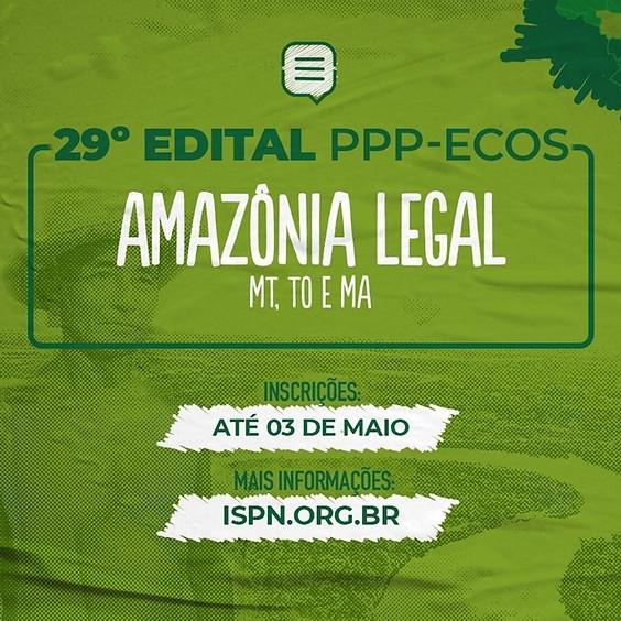 29º edital do Fundo para a Promoção de Paisagens Produtivas Ecossociais