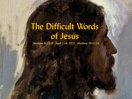 The Difficult Words of Jesus - Everything You Need For This Sunday