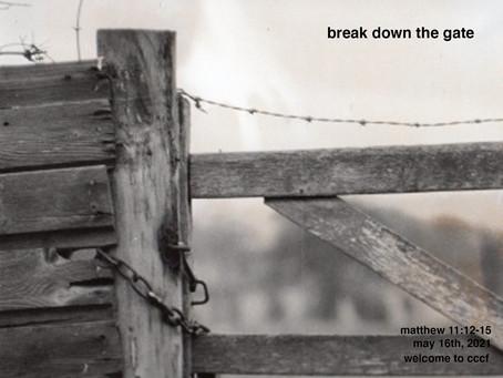 Podcast - Break Down the Gate